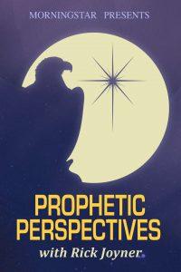 Prophetic Perspectives with Rick Joyner